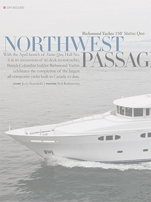 Northwest Passage: Richmond 142 Status Quo Featured in Yachts International Cover